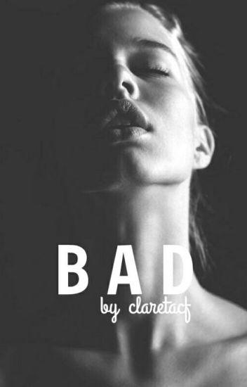 BAD ©