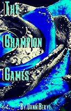 The Champion Games by DanniBeryl