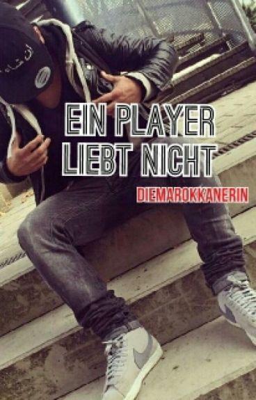 Ein Player liebt nicht