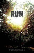 Run by Bearyhuggable