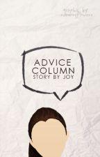 Advice Column by slowly-dyxng