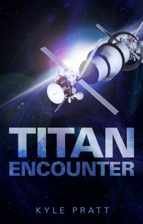 Titan Encounter (Serialization) by KylePratt