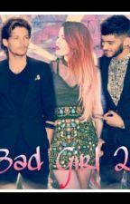 Bad Girl 2! || Louis Tomlinson|| by antonellaimpradice