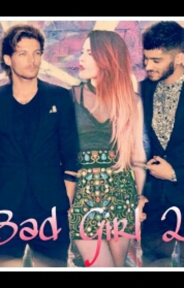Bad Girl 2! || Louis Tomlinson||