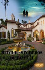 BELCUR - Segredos de Família by adrelbel