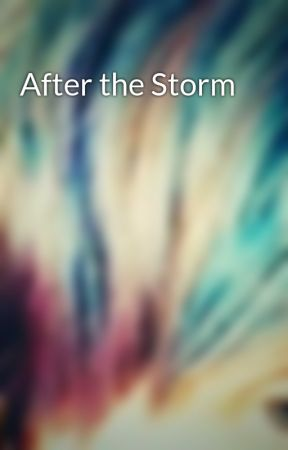 After the Storm by bansheeofthewest