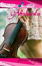 Diario de una Violinista by MarlettLuzeldy