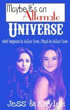 Maybe It's an Alternate Universe by JessR11