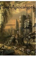 Post-Apocalyptic by TrustTheExpert