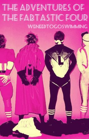 The Adventures of the Fabtastic Four (5SOS AU) by weneedtogoswimming