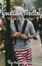 Youtube Medley (Caspar Lee) by MysticalMendes