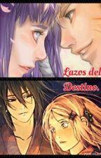 Lazos del Destino by laurantonieves