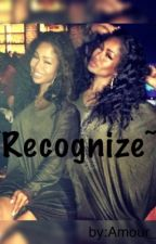 Recognize(August Alsina Fan-Fic) by AmourAlly_