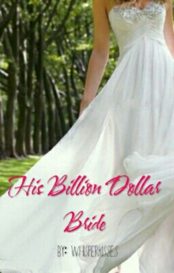 His Billion Dollar Bride