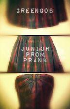 Junior Prom Prank by greengob