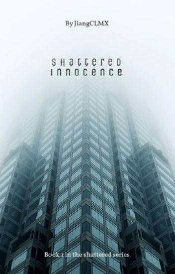 Shattered Innocence (BWWM)