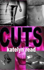 Cuts by kread1606