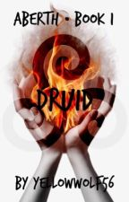 DRUID | Merlin Fanfic | ABERTH • Book 1 by yellowwolf56