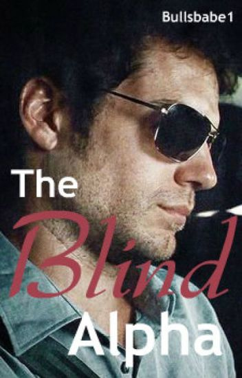 The Blind Alpha (Book One of the Senses Series)*PUBLISHED!*