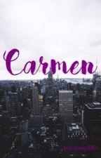 Carmen by resistance116