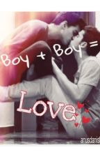 Boy+Boy=Love {Connor Franta fanfic) by anusdanish