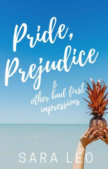 Pride, Prejudice and other bad first impressions