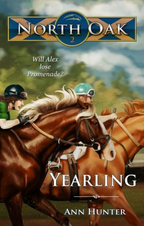 North Oak, Book 2 - YEARLING by AnnHunter82