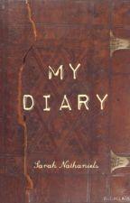 my diary by SarahNathaniels
