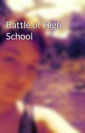 Battle of High School by silenceseeker