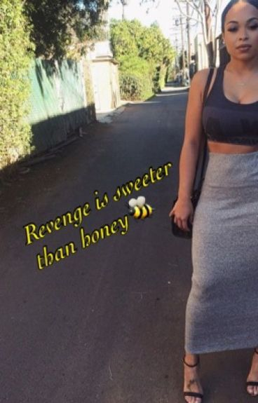 Revenge is Sweeter Than Honey(Book 2)