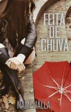 Feita De Chuva by Nammmi