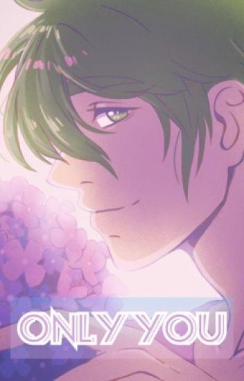 Only You - (Tachibana Makoto x Reader)