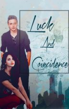 Luck and Coincidence [Brooklyn Beckham love story] (on hold) by JeremyHuntergal