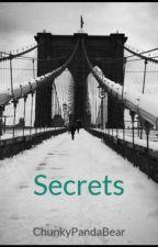 Secrets by ChunkyPandaBear