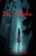 Dear Alpha. by Chynnajago19