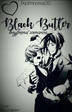 Black butler boyfriend scenarios (REQUESTS OPEN/EDITING NOW) by PaciPrincess010