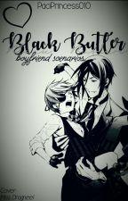 Black butler boyfriend scenarios (REQUESTS OPEN/EDITING NOW) by PaciPrincess010