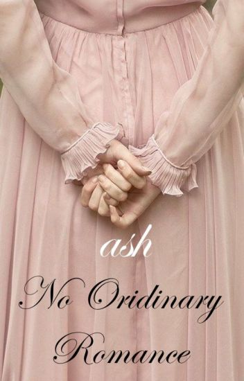 No Ordinary Romance (BOOK 1)