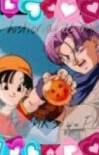 la historia de amor de Pan y Trunks(Terminada) by ValeGomitaSuzuki