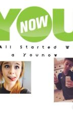 It All Started With a Younow by idfktayy
