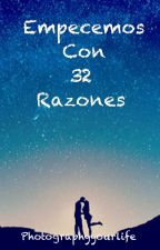 Empecemos con 32 razones.  by photographyyourlife