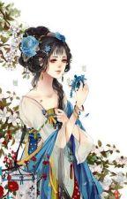Thí vương sát phượng, bao cỏ Thất tiểu thư - Xuyên dị thế by Darlene_C
