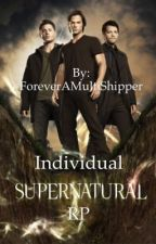 Individual Supernatural RP by ForeverAMultiShipper