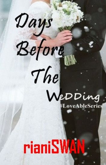 Days Before The Wedding #LoveAbleSeries Book2