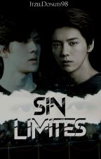 Sin Limites [HanHun/HunHan] by ItzelDonuts98