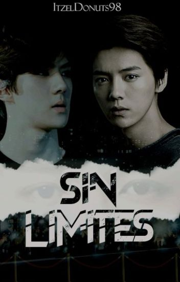 Sin Limites [HanHun/HunHan]