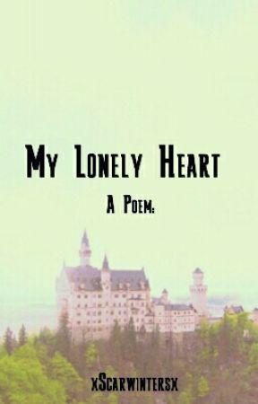 My Lonely Heart  by xScarWintersx