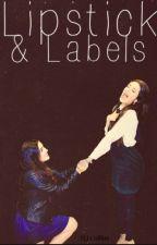 Lipstick & Labels (Camren) by jaureguify