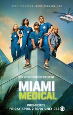 Miami Medical One Shots by SwanSongDeath