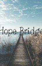 Hope Bridge by Shadowhunter31